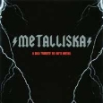 Metalliska - A Ska Tribute To 80's Metal