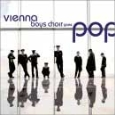 Vienna Boys Choir - Vienna Boys Choir Goes Pop