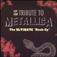 Hip-Hop Tribute to Metallica - The Ultimate Mashup