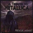 Metallic Assault - A Tribute To Metallica