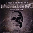 The Dark - A Tribute To The Greatest Hits Of Metallica